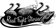 Real Fight Stories - Real, honest, and balanced stories from the world of combat sports.